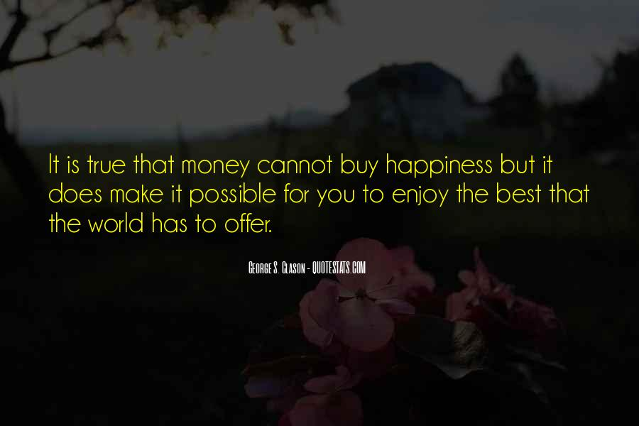 All The Riches In The World Quotes #406514
