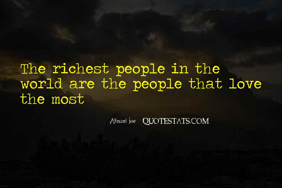All The Riches In The World Quotes #484418