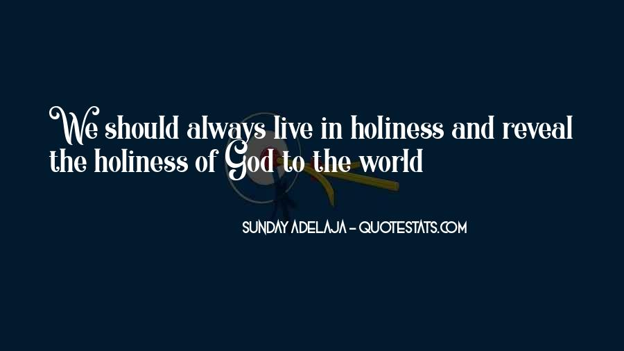 All The Riches In The World Quotes #624845