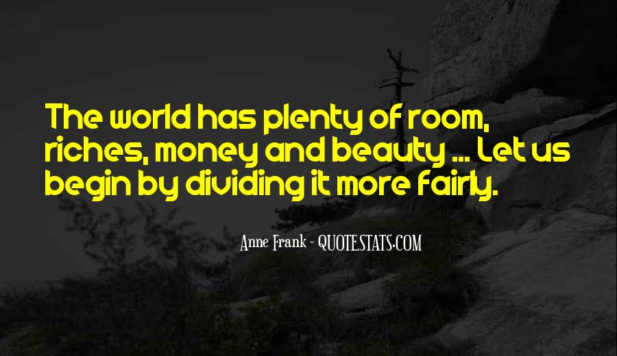 All The Riches In The World Quotes #71796