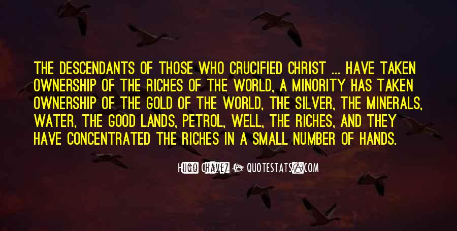 All The Riches In The World Quotes #723332
