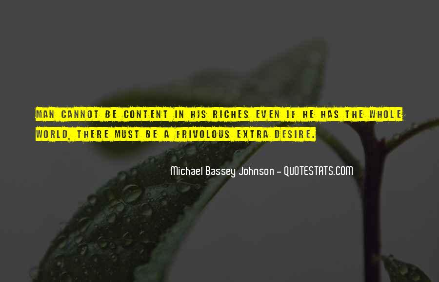 All The Riches In The World Quotes #752712