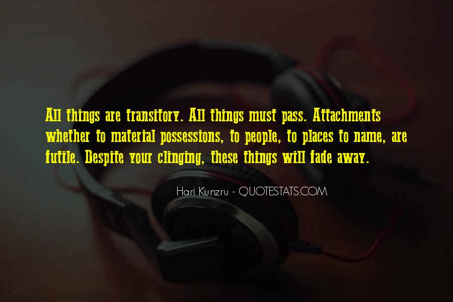 All Things Will Pass Quotes #74434