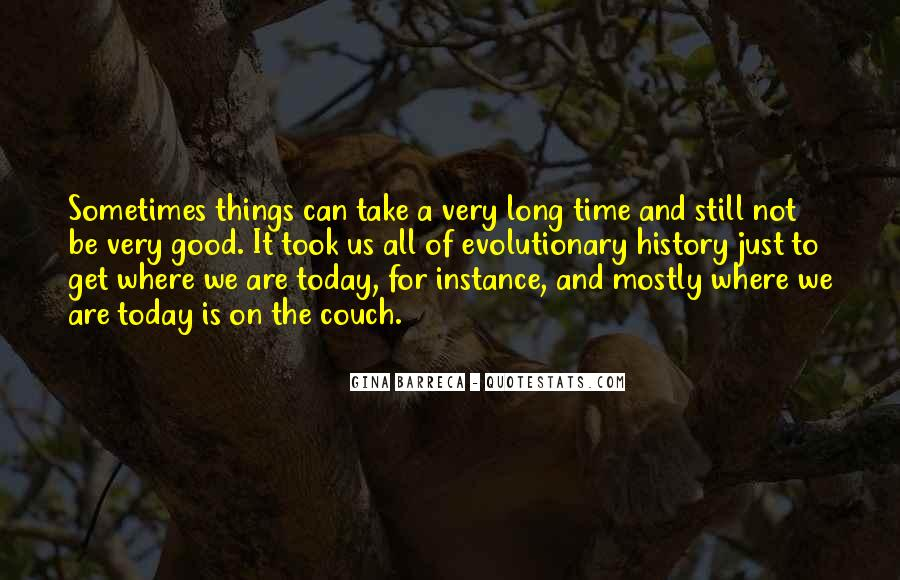 All Time Good Quotes #118872