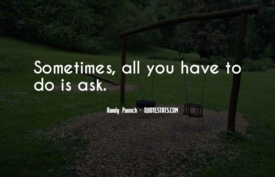 All You Have Quotes #12551