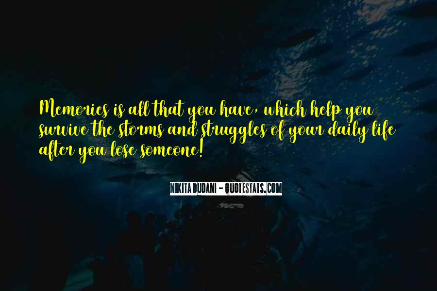 All Your Memories Quotes #1090498