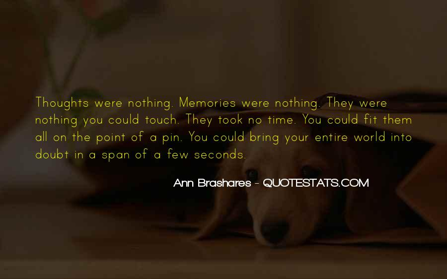 All Your Memories Quotes #1413830