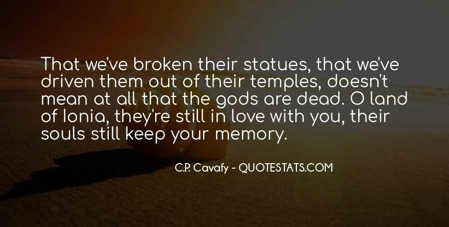 All Your Memories Quotes #1428763