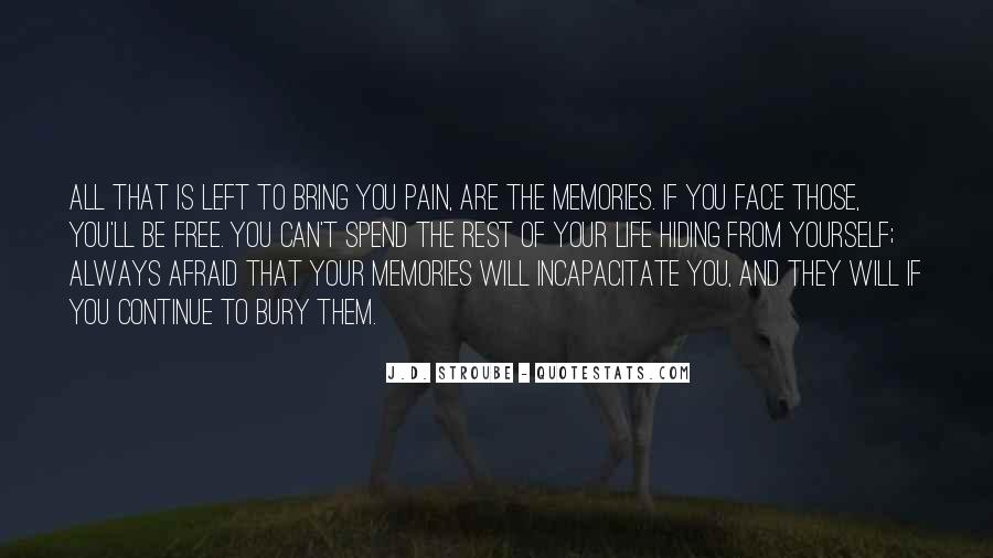 All Your Memories Quotes #1690241