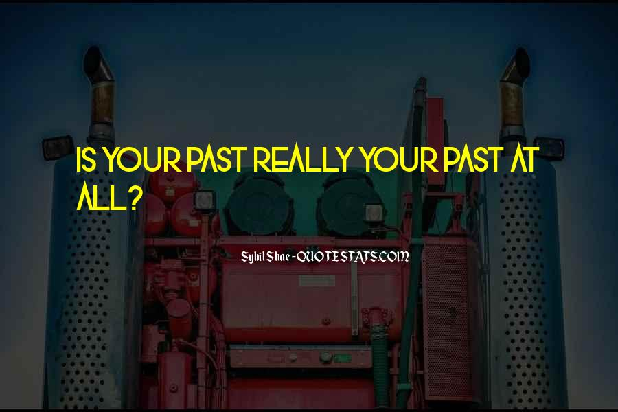 All Your Memories Quotes #1717512