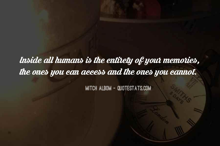 All Your Memories Quotes #1786723