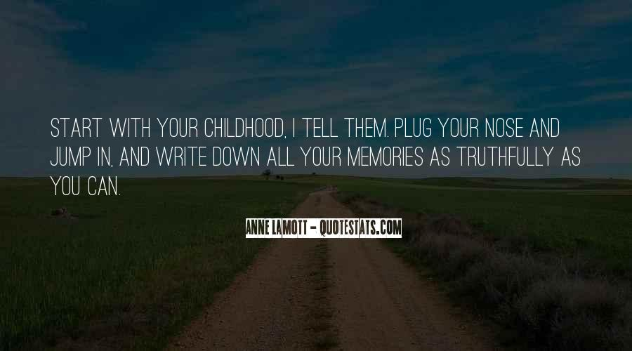 All Your Memories Quotes #1826463