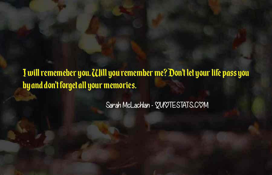 All Your Memories Quotes #1826762
