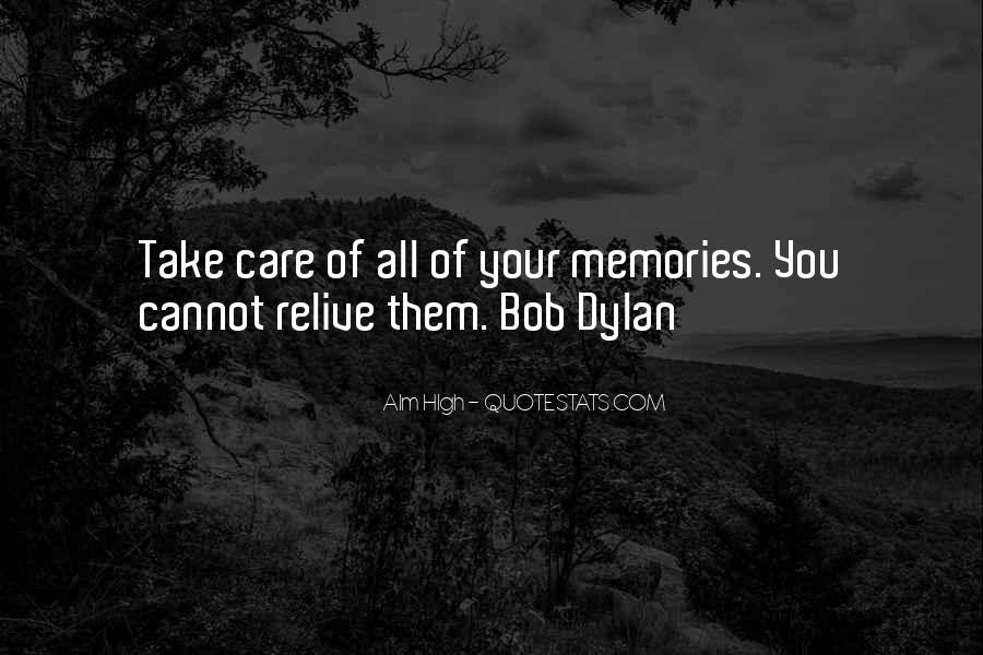 All Your Memories Quotes #606811