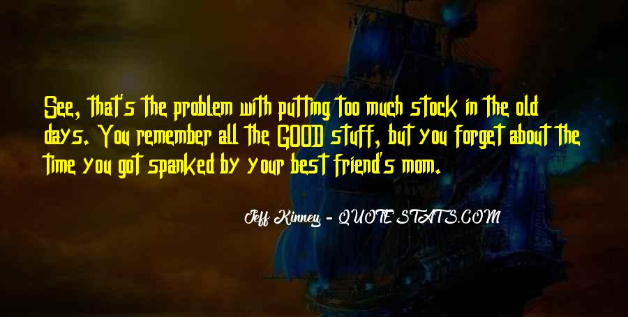 All Your Memories Quotes #621288