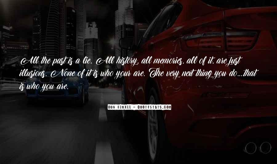 All Your Memories Quotes #683507