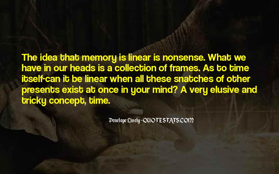 All Your Memories Quotes #833000