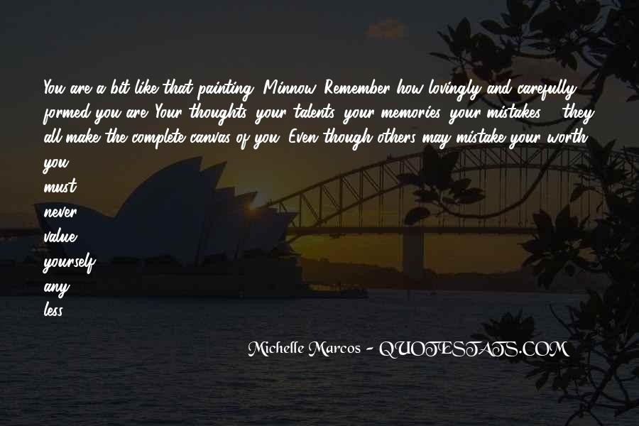 All Your Memories Quotes #908595
