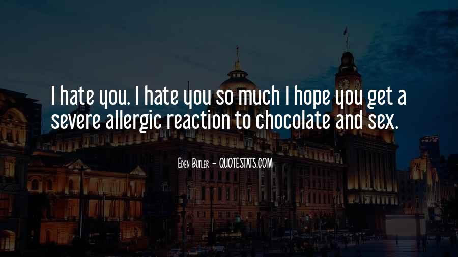 Allergic To Chocolate Quotes #879487