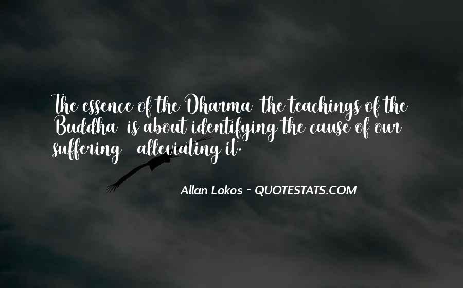 Alleviating Suffering Quotes #1461056