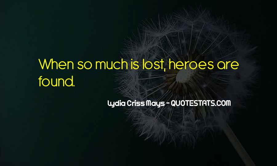Almost Heroes Quotes #15046