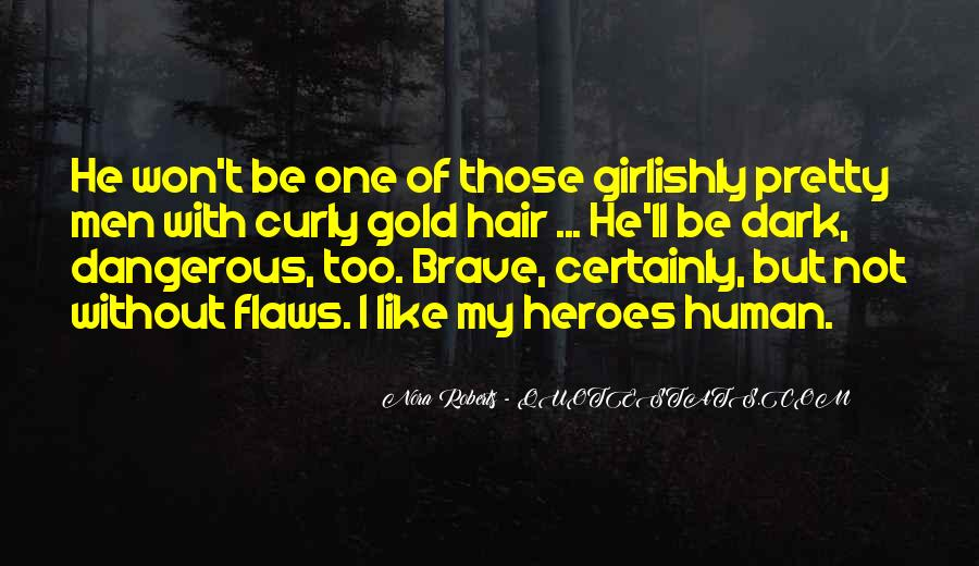 Almost Heroes Quotes #1774