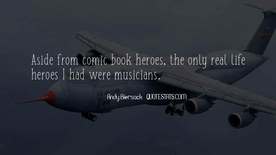Almost Heroes Quotes #25857