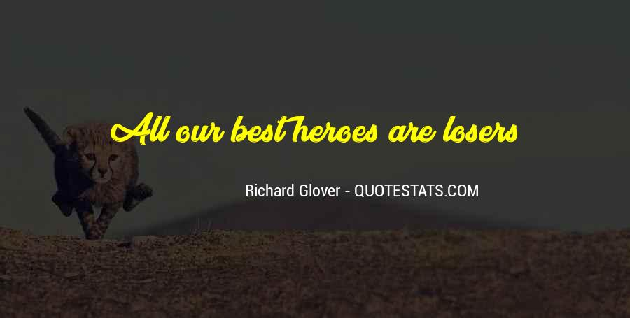 Almost Heroes Quotes #26088