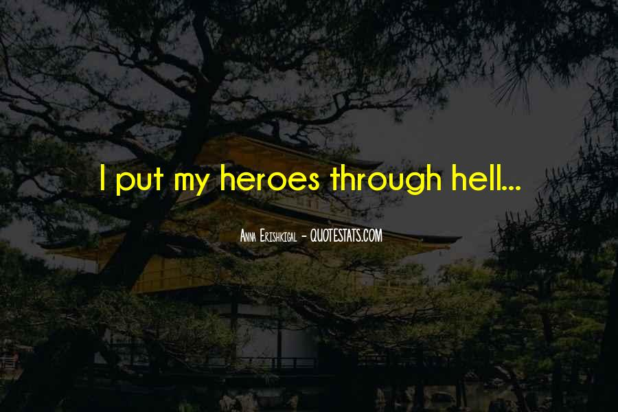 Almost Heroes Quotes #35756