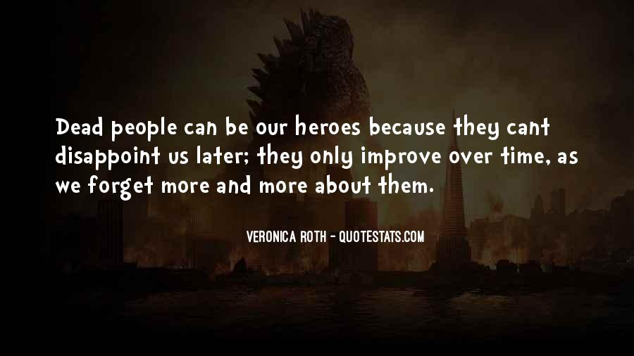 Almost Heroes Quotes #78517