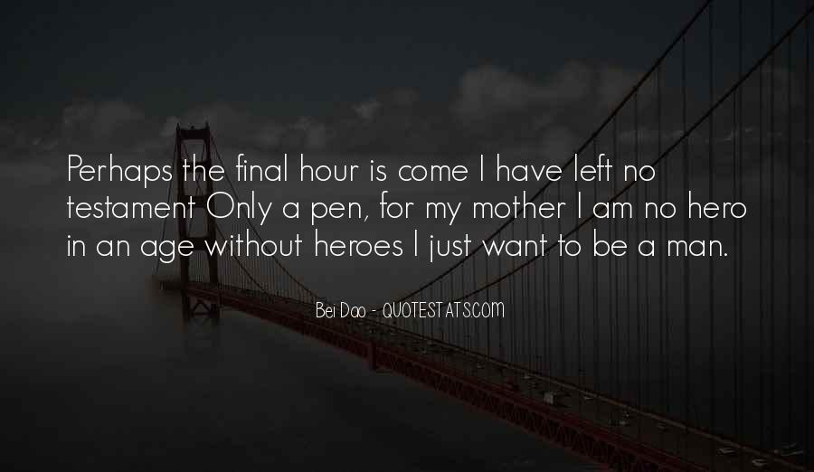 Almost Heroes Quotes #85555