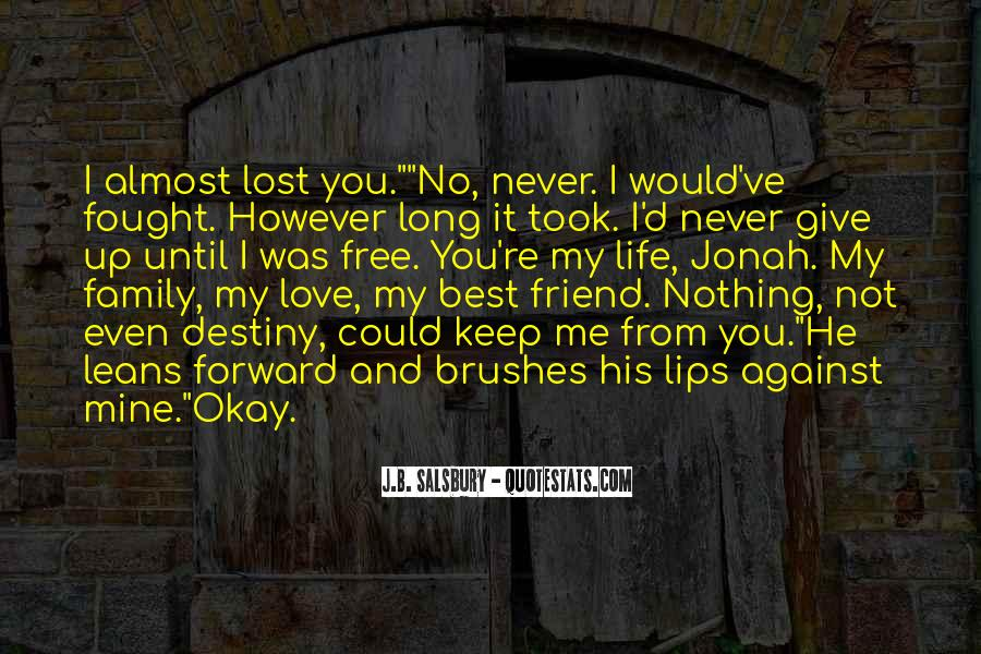 Almost Lost Love Quotes #1258374