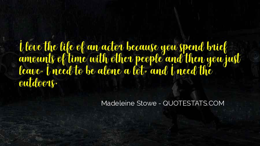 Alone Because Of Love Quotes #1087056