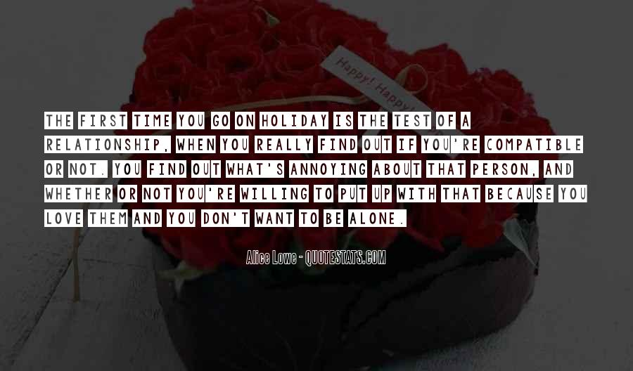 Alone Because Of Love Quotes #1862635