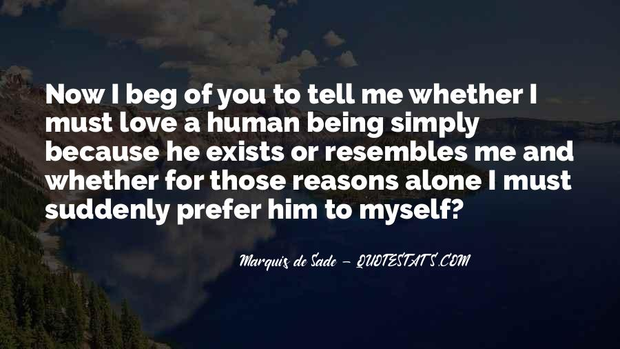 Alone Because Of Love Quotes #803591