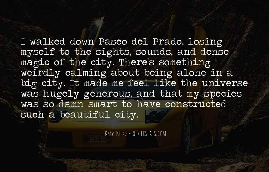 Alone In Big City Quotes #1384040
