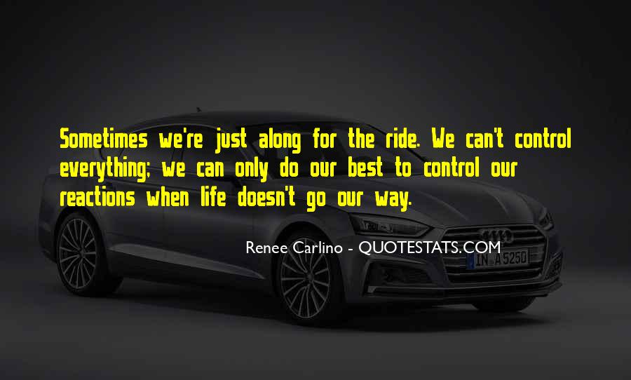 Along For The Ride Quotes #1788824
