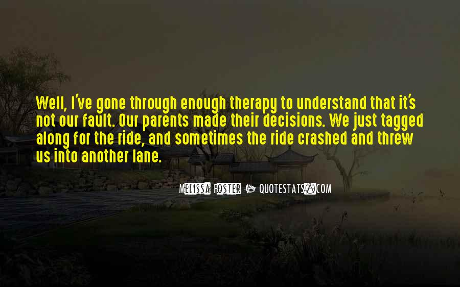 Along For The Ride Quotes #1794308