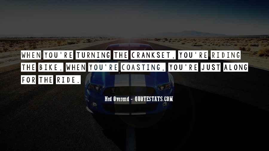 Along For The Ride Quotes #423229