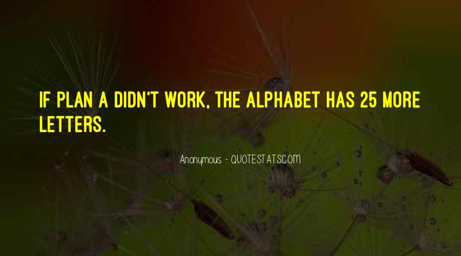 Alphabet Inspirational Quotes #1542165