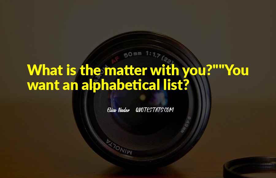 Alphabetical Quotes #1106261