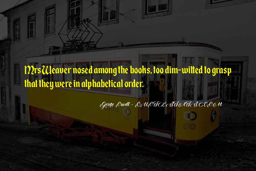 Alphabetical Quotes #1848825