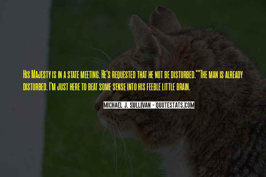 Already Disturbed Quotes #1415057