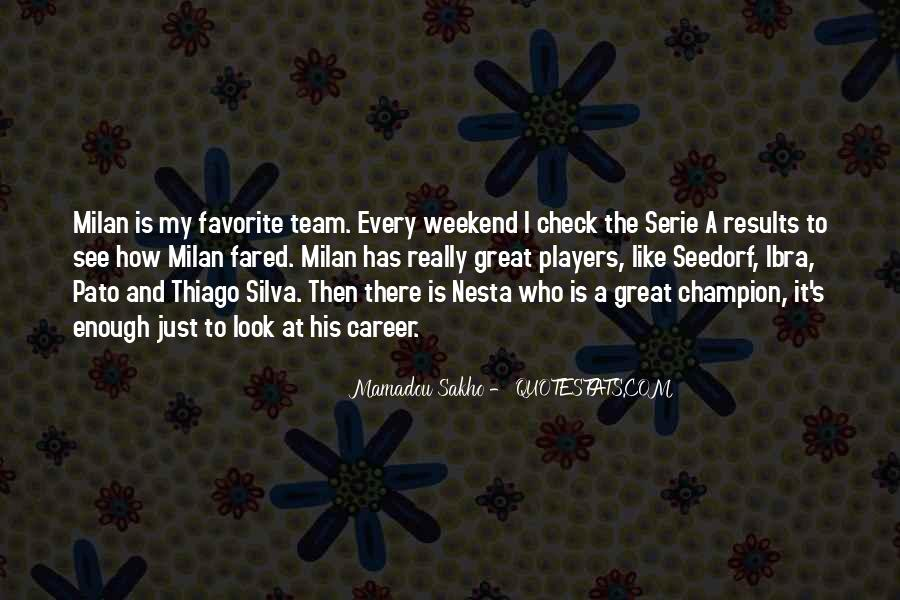 Quotes About Thiago #1562813