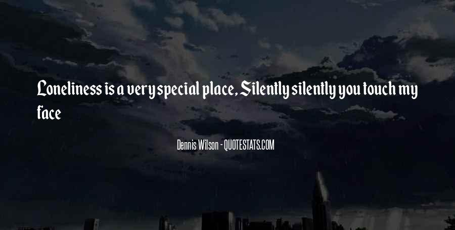 Quotes About My Special Place #1530208
