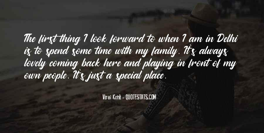 Quotes About My Special Place #493286