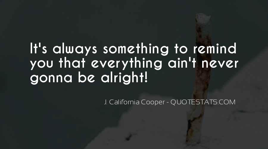 Always Alright Quotes #1216711
