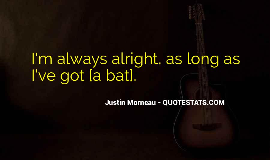 Always Alright Quotes #594218