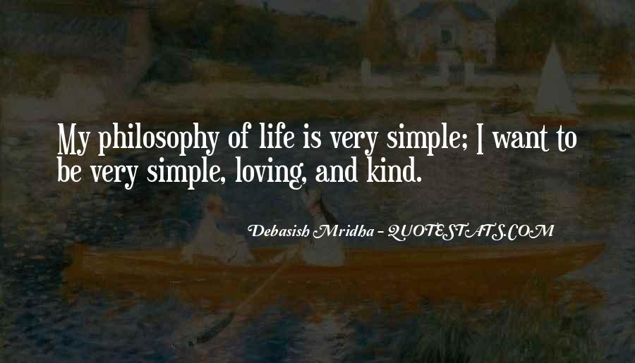 Quotes About My Philosophy Of Life #196844