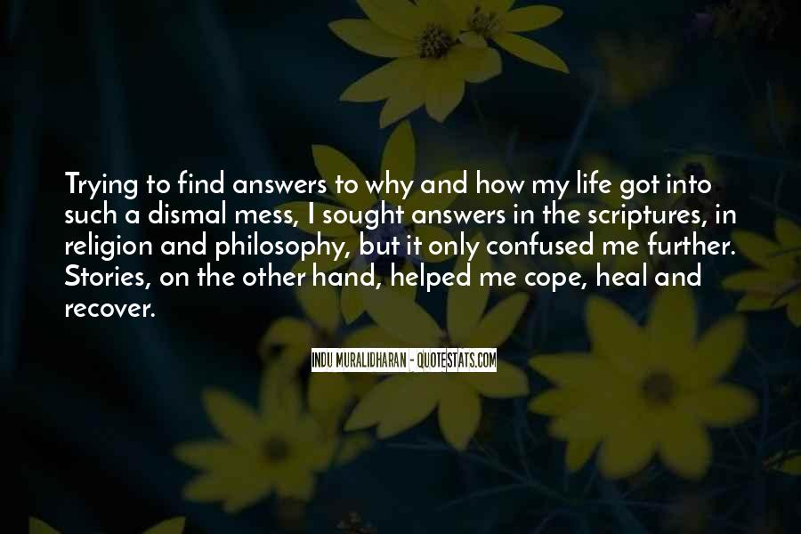 Quotes About My Philosophy Of Life #242542
